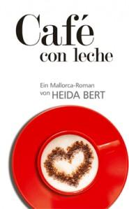 Café con leche - ein Mallorcaroman